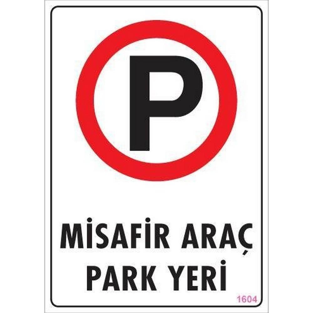Araç Park Yeri Uyarı Levhası 25x35 KOD:1604