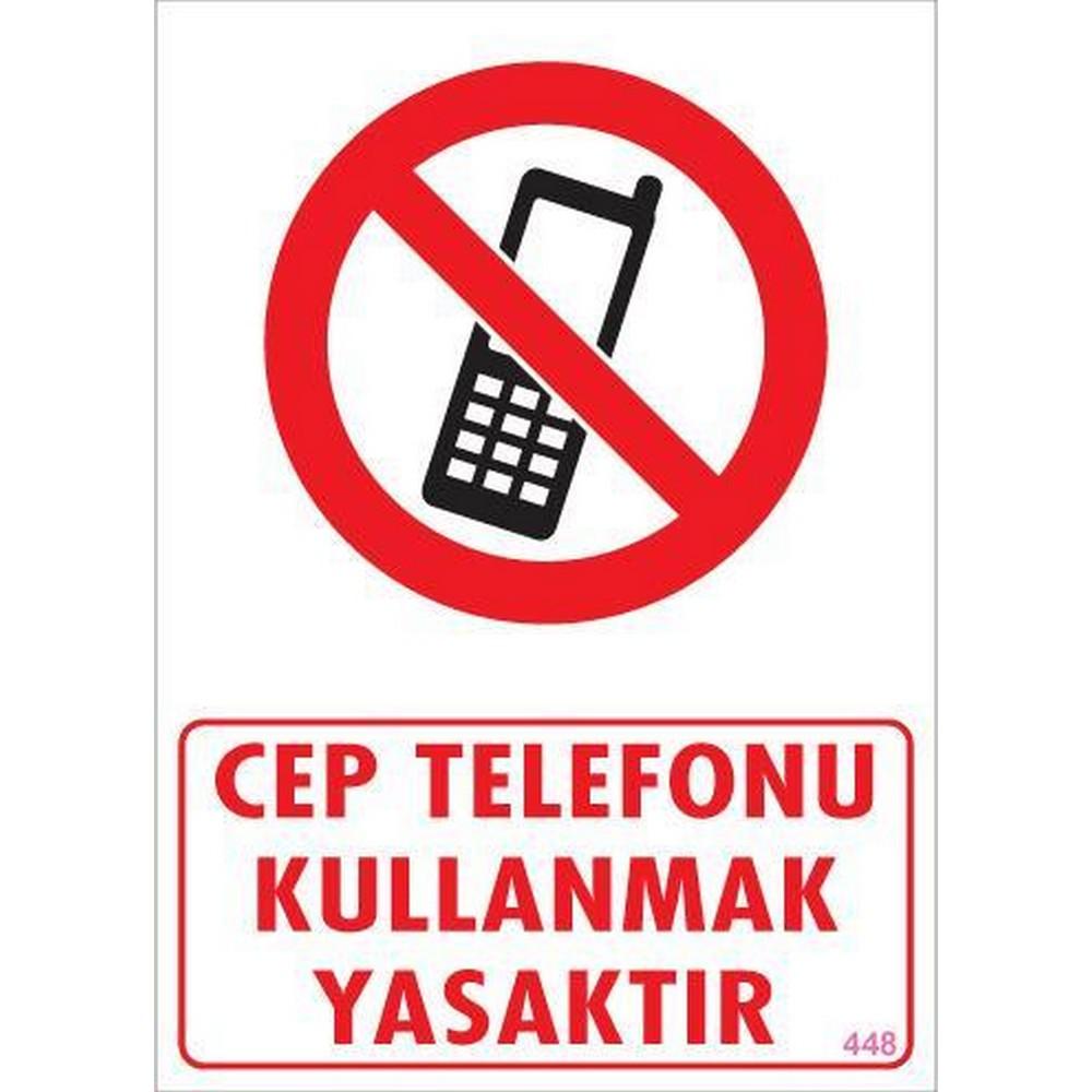 Cep Telefonu Kullanma Uyarı Levhası 25x35 KOD:448